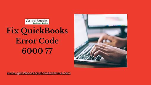Easy way to fix QuickBooks Error Code 6000 77-fix-quickbooks-error-code-6000-77.jpg